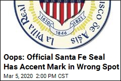 Oops: Official Santa Fe Seal Has Accent Mark in Wrong Spot
