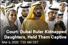 Court Says Dubai Ruler Had Daughters Kidnapped