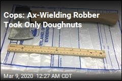 Cops: Doughnut Thief Left His Axe Behind