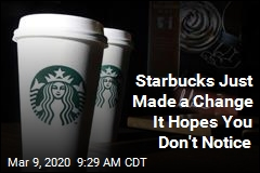 Starbucks Just Made a Change It Hopes You Don't Notice
