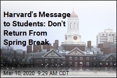 Harvard Tells Students to Stay Away