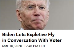 Biden Lets Expletive Fly in Conversation With Voter