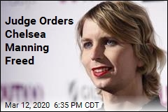 Judge Orders Chelsea Manning Freed