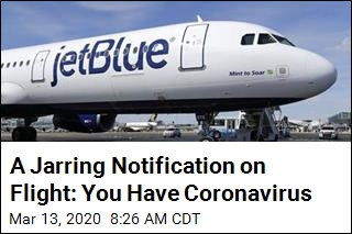A Jarring Midflight Notification: You Have Coronavirus