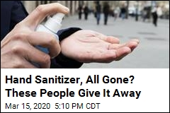 Hand Sanitizer, All Gone? These People Give It Away