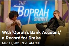 With 'Oprah's Bank Account,' a Record for Drake