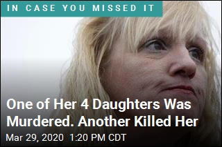 One of Her 4 Daughters Was Murdered. Another Killed Her