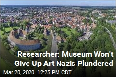 Researcher: Museum Won't Give Up Art Nazis Plundered