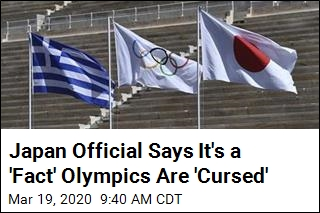 Japan Official Says It's a 'Fact' Olympics Are 'Cursed'