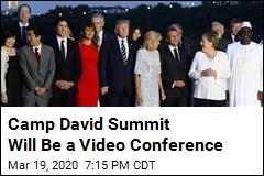 G-7 Summit Will be on Video Instead of at Camp David
