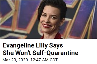 Evangeline Lilly Says She Won't Self-Quarantine