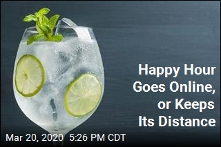 Happy Hour Goes Online, or Keeps Its Distance