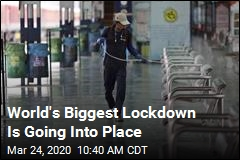 World's Biggest Lockdown Is Going Into Place