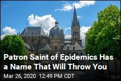 Patron Saint of Epidemics Has a Name That Will Throw You