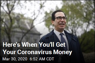 Here's When You'll Get Your Coronavirus Money