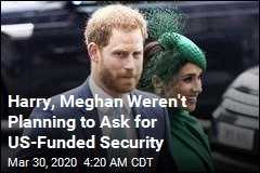 Harry, Meghan Didn't Plan to Ask US to Pay for Security