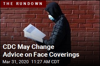 CDC May Change Advice on Face Coverings