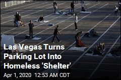 Las Vegas Turns Parking Lot Into Homeless 'Shelter'