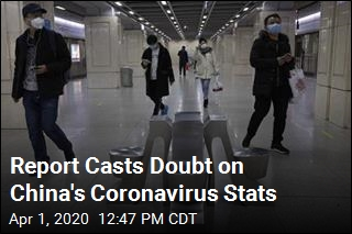Report Casts Doubt on China's Coronavirus Stats