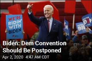 Joe Biden Says Dem Convention Should Be Delayed