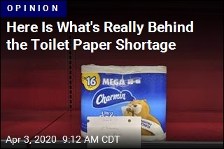 Here Is What's Really Behind the Toilet Paper Shortage