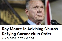 Roy Moore Speaks at Church Defying COVID-19 Order