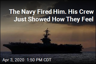The Navy Fired Him. His Crew Just Showed How They Feel