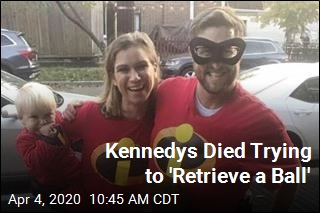 Kennedys Died Trying to 'Retrieve a Ball'
