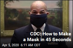 CDC: How to Make a Mask in 45 Seconds