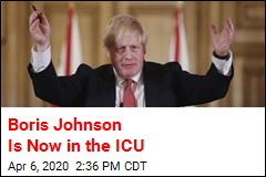 Boris Johnson Is Now in the ICU