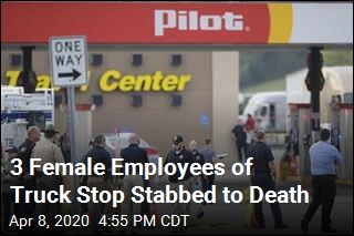 3 Female Employees of Truck Stop Stabbed to Death