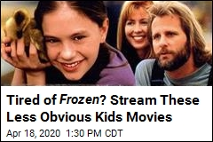 Tired of Frozen ? Stream These Less Obvious Kids Movies