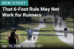 For Runners, 6 Feet of Distance May Not Be Enough