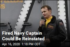 Fired Navy Captain Could Be Reinstated
