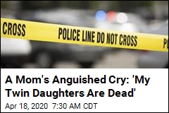 Cops: Mom's Ex-Boyfriend Fatally Shoots Her Twin Girls
