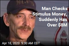 Man Has $8.2M After Depositing His Stimulus Check