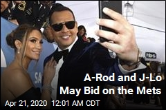 A-Rod and J-Lo May Try to Buy the Mets