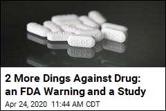 2 More Dings Against Drug: an FDA Warning and a Study