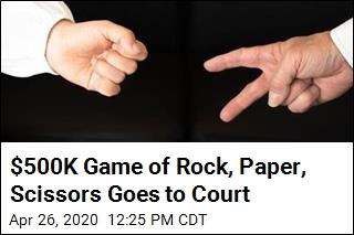 $500K Game of Rock, Paper, Scissors Goes to Court