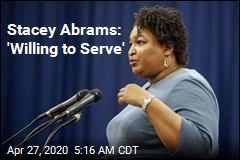 Stacey Abrams: I'd Say Yes