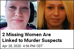 2 Women Tied to Murder Suspects Are Missing