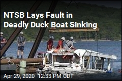 NTSB Lays Fault in Deadly Duck Boat Sinking
