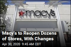 Macy's Is Set to Reopen. There Will Be Temperature Checks