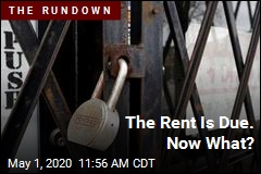The Rent Is Due. Now What?