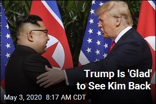 Kim's Reappearance Makes Trump 'Glad'