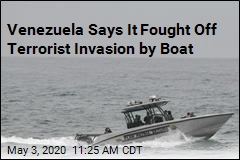 Venezuela Says It Fought Off Terrorist Invasion by Boat