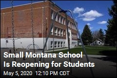 Small Montana School Will Reopen This Week