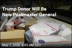 Trump 'Crony' Will Be Next Postmaster General
