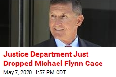 Justice Department Drops Case Against Michael Flynn