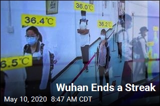 Wuhan Has First New Case Since April 3